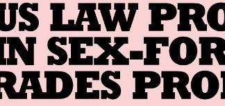 NUS Law Professor Involved Over Exchange Grades For Sex
